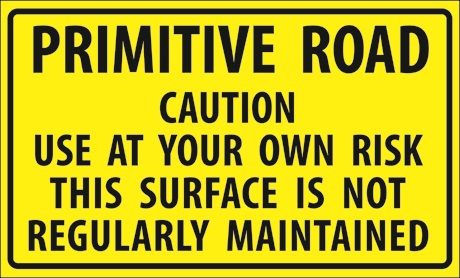 Primitive Road Sign